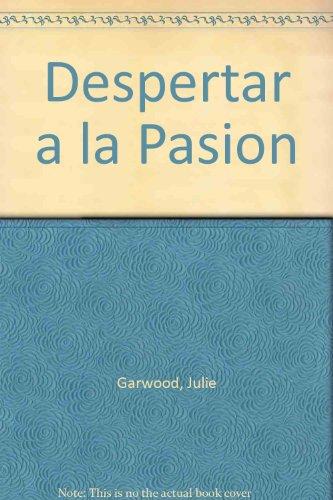 9789501513905: Despertar a la Pasion (Spanish Edition)