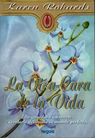 9789501514537: La Otra Cara de La Vida (Spanish Edition)