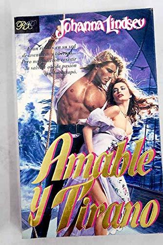 9789501515015: Amable y Tirano (Spanish Edition)