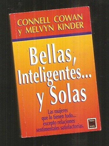 9789501515022: Bellas, inteligentes...y solas