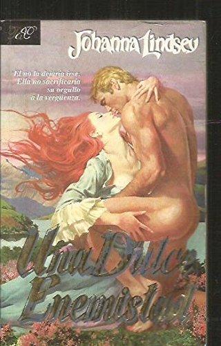 9789501515244: Una Dulce Enemistad (Spanish Edition)