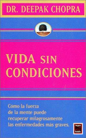 9789501515329: Vida Sin Condiciones/Unconditional Life