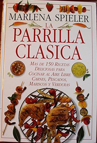 La parrilla clasica: Spieler, Marlene, Spieler, Marlena