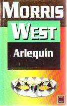 Arlequin (Spanish Edition) (9501516032) by West, Morris