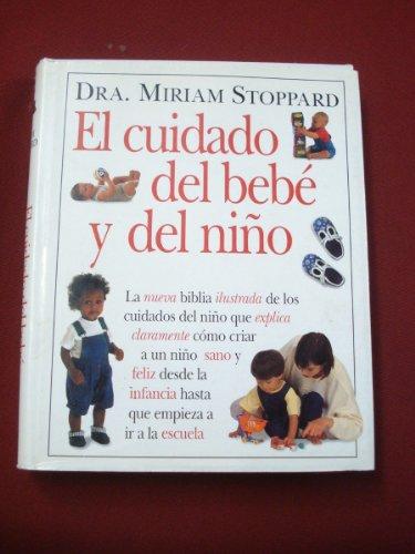 El Cuidado del Bebe y del Nino: Miriam Stoppard
