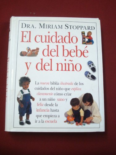 9789501516043: El Cuidado del Bebe y del Nino (Spanish Edition)