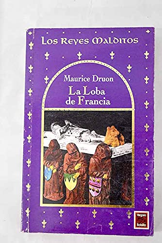 La Loba De Francia (9501516539) by Maurice Druon