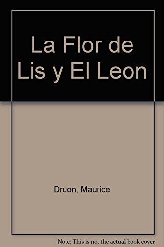 9789501516647: La Flor de Lis y El Leon (Spanish Edition)