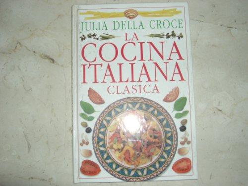 9789501516845: La cocina italiana clasica