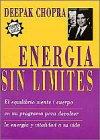 9789501517033: Energia sin limites : El equilibrio mente / cuerpo en un programa para devolver la energía y vitalidad a su vida