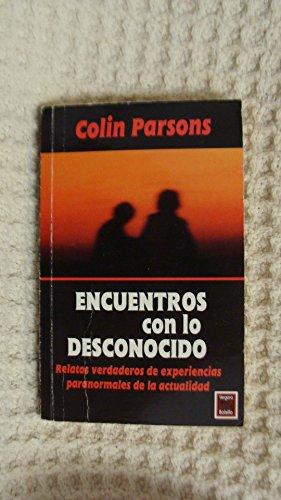 Encuentros con lo desconocido: Colin Parsons