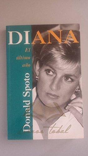 9789501518030: Diana, el ultimo año