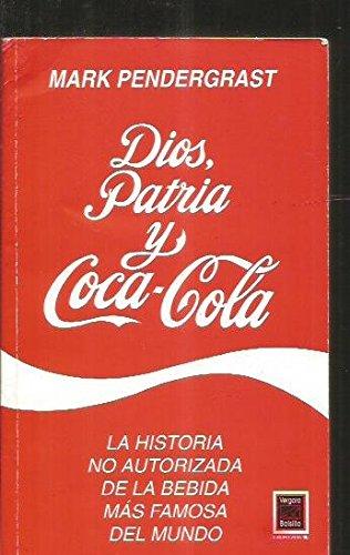 9789501518252: Dios, patria y coca cola