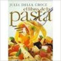 9789501518290: Libro De La Pasta (Spanish Edition)