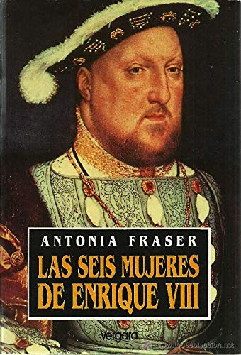 9789501518757: Las Seis Mujeres de Enrique VIII (Spanish Edition)