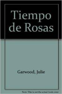 9789501519280: Tiempo de Rosas (Spanish Edition)