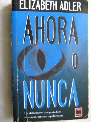 9789501519563: Ahora O Nunca (Spanish Edition)