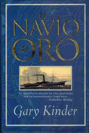 El Navio de Oro (Spanish Edition) (9789501520170) by Gary Kinder