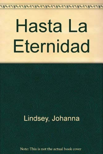 9789501520347: Hasta La Eternidad (Spanish Edition)