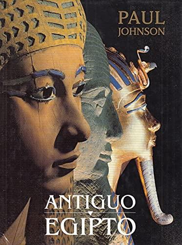 Antiguo Egipto (Spanish Edition) (9789501520583) by Johnson, Paul