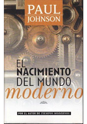 9789501520736: El Nacimiento Del Mundo Moderno (Spanish Edition)