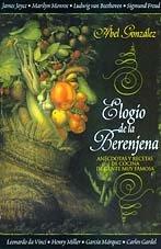 El Elogio de La Berenjena (Spanish Edition): Gonzalez, Abel