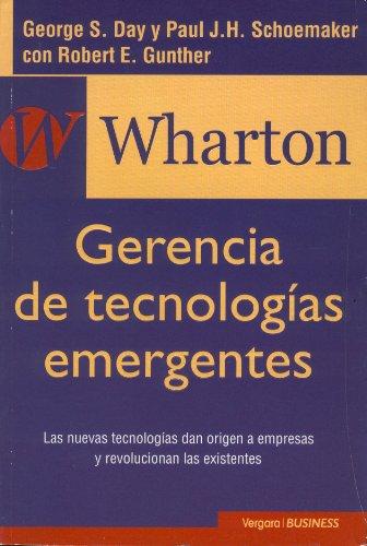 9789501521771: Wharton - Gerencia de Tecnologias Emergentes (Spanish Edition)