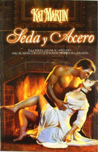 9789501522051: Seda y Acero (Spanish Edition)