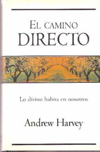 9789501522334: El camino directo/ The Direct Path (Spanish Edition)
