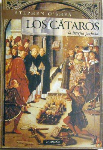 Los Cataros, la Herejia Perfecta: O'Shea, Stephen