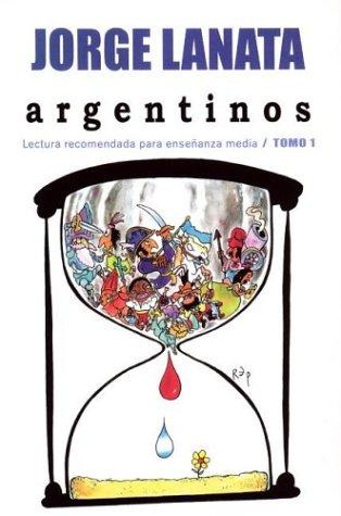 9789501522778: Argentinos 1. Lectura Recomendada Para Ensenanza Media (Spanish Edition)