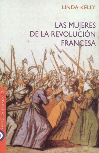 9789501523393: Las mujeres de la Revolucion Francesa/ Women of the French Revolution