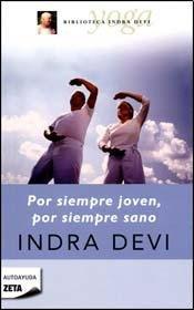 9789501524734: POR SIEMPRE JOVEN, POR SIEMPRE SANO (B) (Spanish Edition)