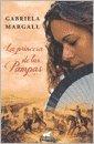 PRINCESA DE LAS PAMPAS, LA (Spanish Edition): Gabriela Margall
