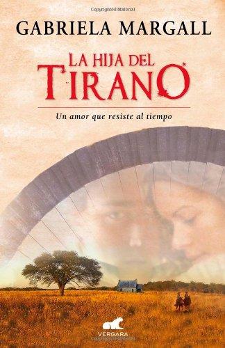 La Hija del Tirano: Gabriela Margall