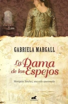 La dama de los espejos: MARGALL, GABRIELA