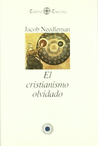 9789501602067: Cristianismo Olvidado, El (Spanish Edition)