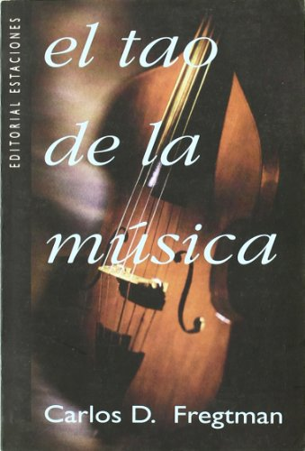 9789501602111: Tao De La Musica, El