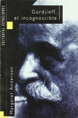 GURDJIEFF, ANATOMÍA DE UN MITO (James Moore) Estaciones, 1996 - James Moore