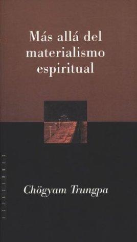 9789501603583: Mas Alla del Materialismo Espiritual (Spanish Edition)