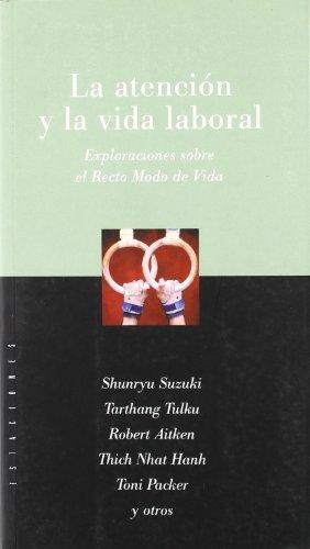 9789501603620: La Atencion y La Vida Laboral (Spanish Edition)