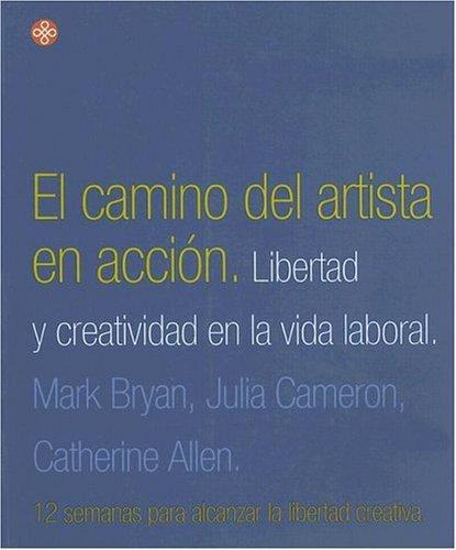 9789501603651: Camino Del Artista En Accion