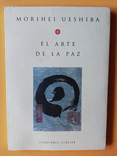 9789501605617: El Arte de La Paz (Spanish Edition)