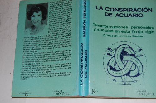 Conspiracion de Acuario, La (Spanish Edition) (9501609006) by Marilyn Ferguson