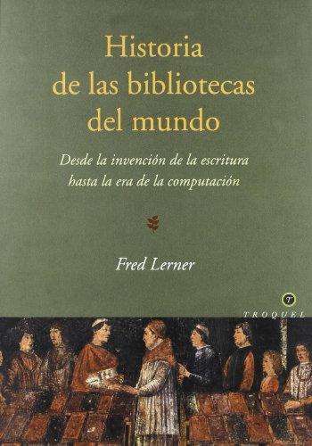9789501620610: Historia de Las Bibliotecas del Mundo (Spanish Edition)