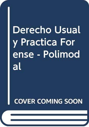 Derecho Usual y Practica Forense - Polimodal: E. Apolinar Garcia