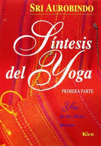 9789501700299: Síntesis Del Yoga - Tomo I