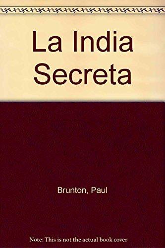 La India Secreta: Brunton, Paul