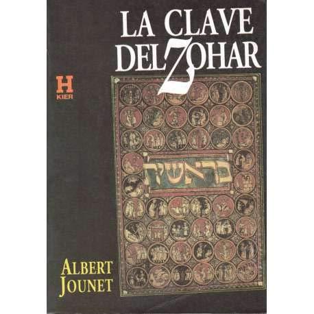 La Clave del Zohar (Spanish Edition): Jounet, Albert
