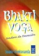 9789501701241: Bhakti yoga: Sendero De Devocion / Nectar of Devotion (Horus) (Spanish Edition)